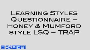 Learning Styles Questionnaire – Honey & Mumford style LSQ – TRAP