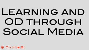 Learning and OD through Social Media