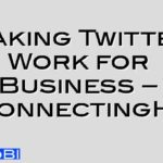 Making Twitter Work for Business – #connectingHR