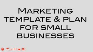 Marketing template & plan for small businesses