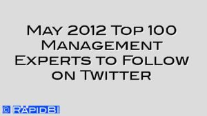 May 2012 Top 100 Management Experts to Follow on Twitter