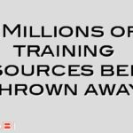 £Millions of training resources being thrown away