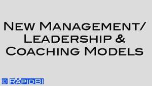 New Management/ Leadership & Coaching Models