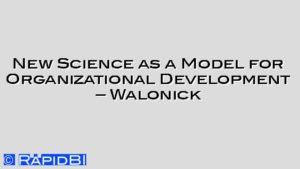 New Science as a Model for Organizational Development – Walonick