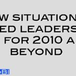 New situational based leadership 3.0 for 2010 and beyond