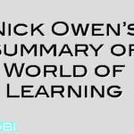 Nick Owen's summary of World of Learning