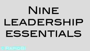 Nine leadership essentials