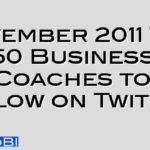 November 2011 Top 50 Business Coaches to Follow on Twitter