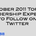 October 2011 Top 50 Leadership Experts to Follow on Twitter