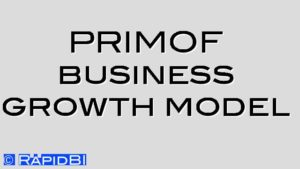 PRIMOF business growth model