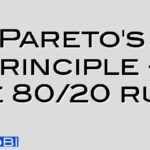 Pareto's Principle – The 80/20 rule