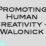 Promoting Human Creativity – Walonick