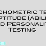 Psychometric tests – Aptitude (ability) and Personality Testing