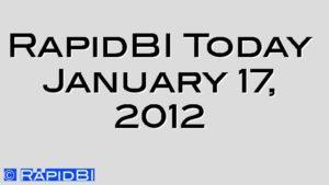 RapidBI Today January 17, 2012