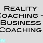 Reality Coaching – Business Coaching