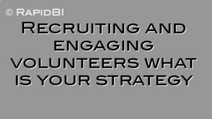 Recruiting and engaging volunteers what is your strategy