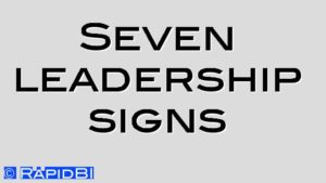Seven leadership signs