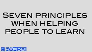 Seven principles when helping people to learn