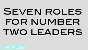 Seven roles for number two leaders