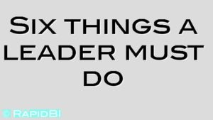 Six things a leader must do
