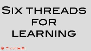 Six threads for learning