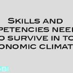 Skills and competencies needs in HR to survive in tough economic climates