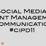 Social Media, Talent Management & Communications #cipd11