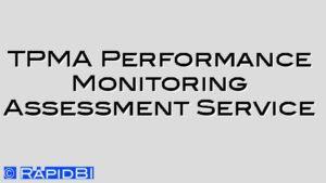 TPMA Performance Monitoring Assessment Service