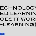 Technology based learning – does it work (e-learning)?