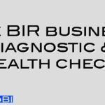 The BIR business diagnostic & health check