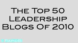 The Top 50 Leadership Blogs Of 2010