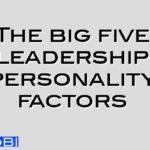 The big five leadership personality factors