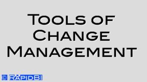 Tools of Change Management