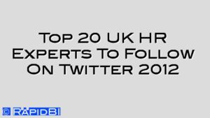 Top 20 UK HR Experts To Follow On Twitter 2012