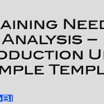 Training Needs Analysis – Production Unit Example Template