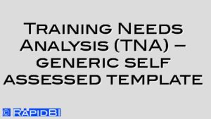 Training Needs Analysis (TNA) – generic self assessed template