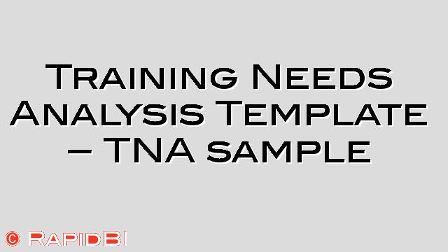 Training Needs Analysis Template - Tna Sample