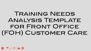Training Needs Analysis Template for Front Office (FOH) Customer Care