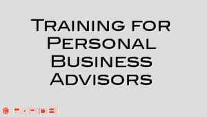 Training for Personal Business Advisors