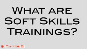 What are Soft Skills Trainings?