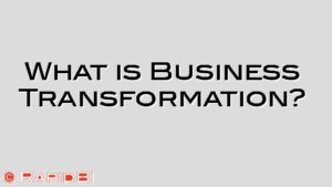 What is Business Transformation?