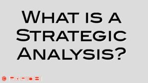 What is a Strategic Analysis?