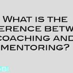 What is the difference between coaching and mentoring?