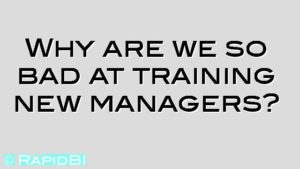 Why are we so bad at training new managers?