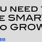 You need to be SMART to GROW