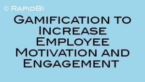 Gamification to Increase Employee Motivation and Engagement