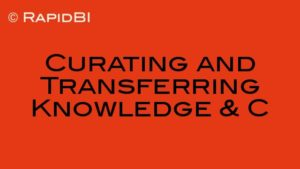 Curating and Transferring Knowledge & C