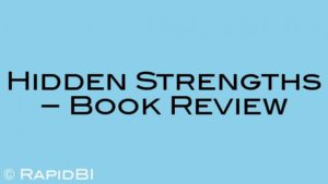 Hidden Strengths – Book Review