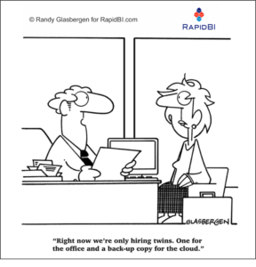 """Fun Friday – weekly office cartoon #294 - """"Right now we're only hiring twins. One for the office and a backup copy for the cloud."""""""