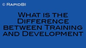 What is the Difference between Training and Development